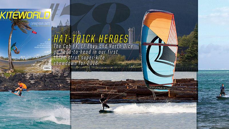 North Dice, Liquid Force Envy, Cabrinha FX 2016 magazine kite tests