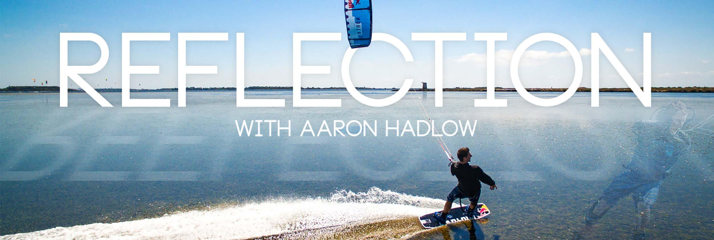 Reflection - Aaron Hadlow