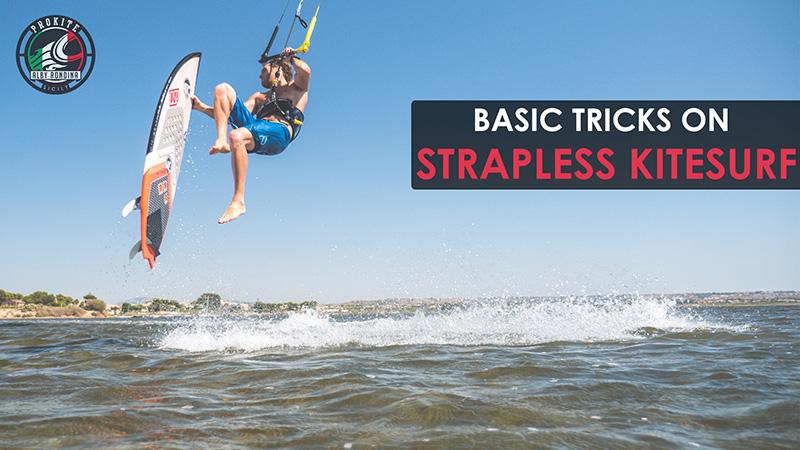 Strapless kitesurfing tricks