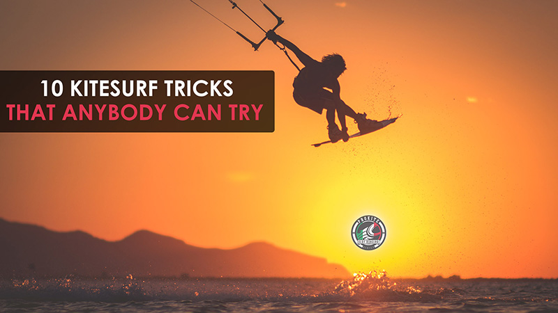 10 Kiteboarding Tricks That Anybody Can Try