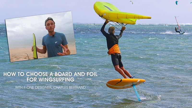 Choosing a board and foil for Wing Surfing