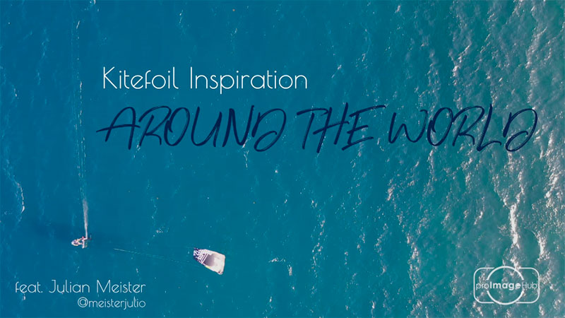 Kitefoil video - around the world