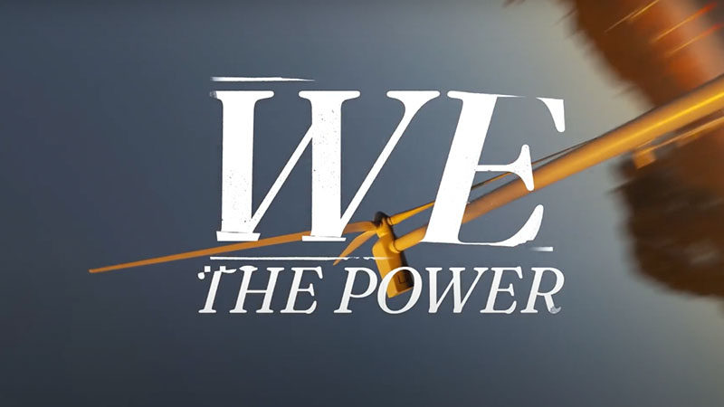 We The Power official trailer